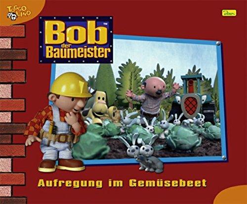 Bob der Baumeister, Geschichtenbuch, Bd. 23: Aufregung im Gemüsebeet