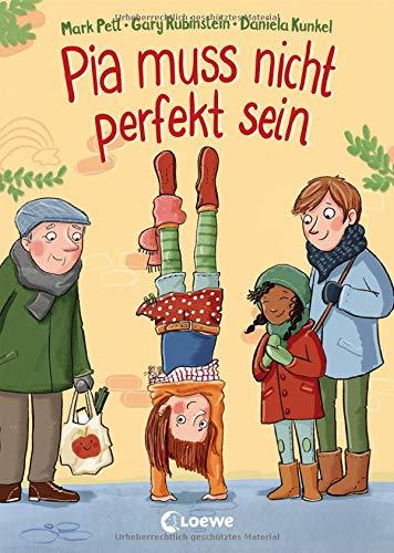 Pia muss nicht perfekt sein: Kinderbuch über Selbstbewusstsein und...