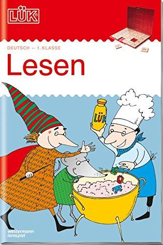 LÜK-Übungshefte: LÜK: 1. Klasse - Deutsch: Lesen: Deutsch / 1. Klasse - Deutsch: Lesen (LÜK-Übungshefte:...