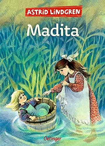 Madita: Gesamtausgabe: Enthält die beiden Bände »Madita« und...