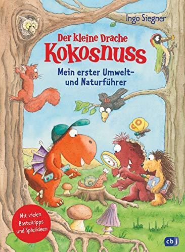 Der kleine Drache Kokosnuss – Mein erster Umwelt- und Naturführer:...