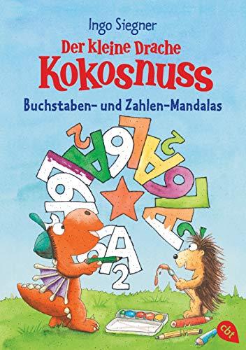 Der kleine Drache Kokosnuss - Buchstaben- und Zahlen-Mandalas:...