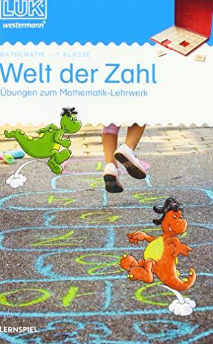 LÜK-Übungshefte: LÜK: 1. Klasse - Mathematik: Welt der Zahl - Übungen angelehnt an das Lehrwerk:...