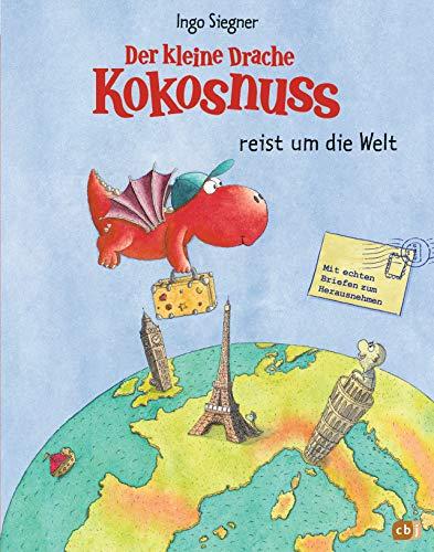 Der kleine Drache Kokosnuss reist um die Welt: Vorlese-Bilderbuch - Mit echten Briefen zum Herausnehmen (Die...