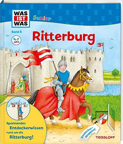WAS IST WAS Junior Band 6. Ritterburg: Wie sieht es auf der Ritterburg...