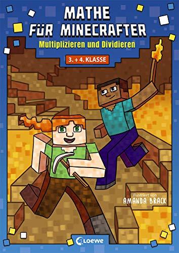 Mathe für Minecrafter - Multiplizieren und Dividieren: Mathematik-Nachhilfe für Jungen und Mädchen in der...