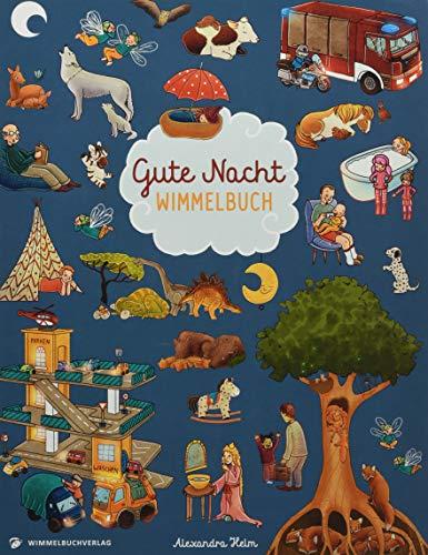Gute Nacht Wimmelbuch: Gute Nacht Geschichten in Bildern ab 2 Jahren