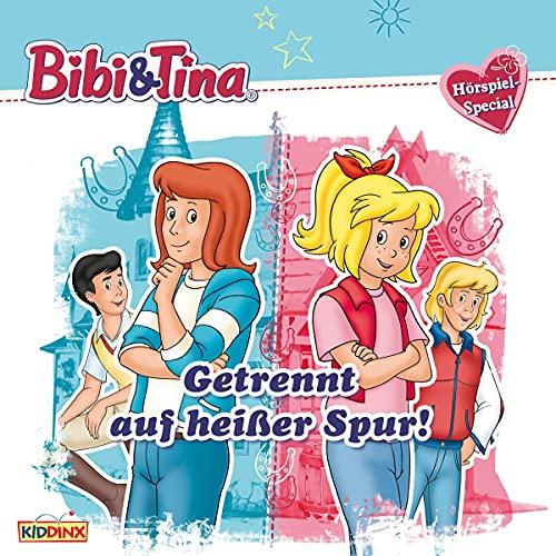 Getrennt auf heißer Spur!: Bibi und Tina - Hörspiel-Special