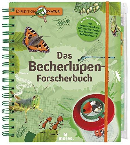 Expedition Natur. Das Becherlupen-Forscherbuch: Aktiv die Natur...