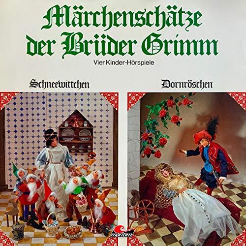 Märchenschätze der Brüder Grimm. Vier Kinder-Hörspiele: Schneewittchen / Dornröschen / Frau Holle / Der...