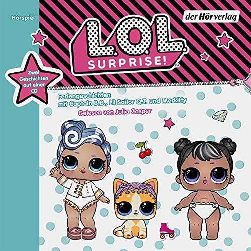 L.O.L. Surprise - Feriengeschichten mit Captain B.B., Lil Sailor Q.T....