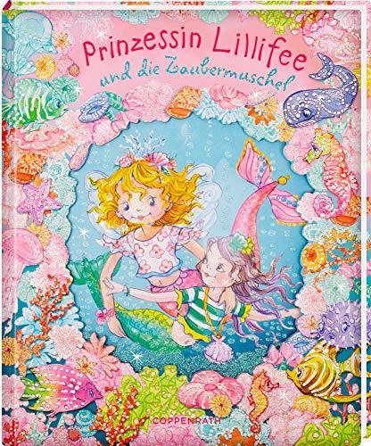 Prinzessin Lillifee und die Zaubermuschel (Prinzessin Lillifee...