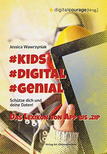 #Kids #Digital #Genial: Schütze Dich und Deine Daten - das Lexikon...