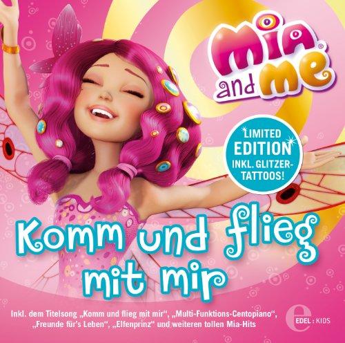 Mia and me - 'Komm Und Flieg Mit Mir' - Das Liederalbum zur TV-Serie