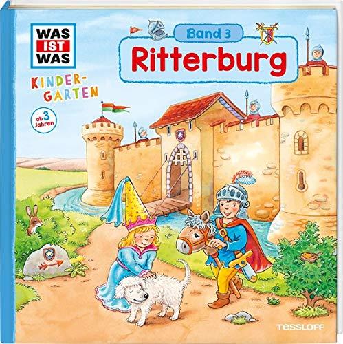 WAS IST WAS Kindergarten, Band 3. Ritterburg: Burgherren, Mägde und...