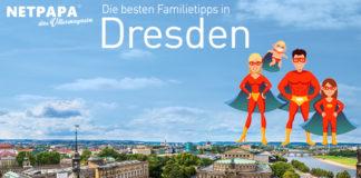 Familientipps 2016 in Dresden